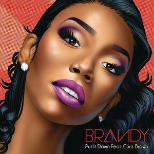 Brandy - Put It Down feat. Chris Brown