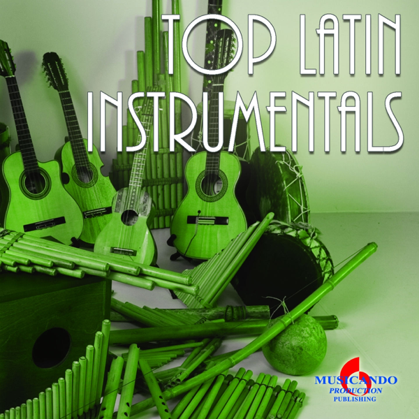 ‎Top Hits Latin Instrumentals (Greatest Latin Jazz Songs) by Frencis &  Mistheria
