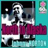 Icon North to Alaska (Remastered) - Single