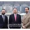 I Walk With Music, Harry Allen, Rossano Sportiello & Joel Forbes