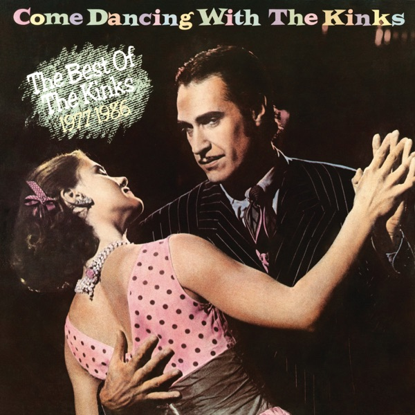 Kinks - Come Dancing