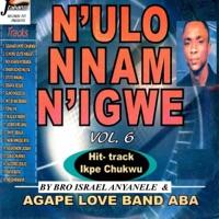 N'ulo Nnam Nigwe - Vol 6