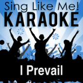 "I Prevail (From the Musical ""Wonderland"") [Karaoke Version] [Originally Performed By Original Broadway Cast of ""Wonderland""]"