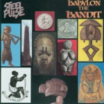 Steel Pulse - Babylon the Bandit