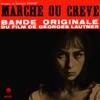 Marche ou Creve (Bande Originale du Film), Georges Delerue