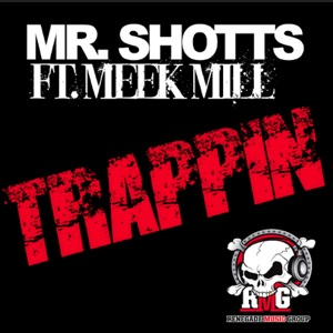 Trappin (feat. Meek Mill) Mp3 Download