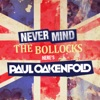 Never Mind the Bollocks… Here's Paul Oakenfold