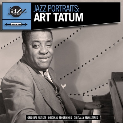 Jazz Portraits (Remastered) - Art Tatum