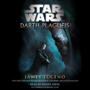 Star Wars: Darth Plagueis (Unabridged) - James Luceno audiobook, mp3
