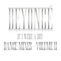 If I Were a Boy (Dance Mixes, Vol. II) Mp3 Download