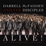 Darrell Mcfadden & The Disciples - I Can't Even Walk