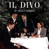 O Holy Night - Single, Il Divo