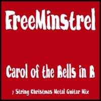 Carol of the Bells In B (7 String Christmas Metal Guitar Mix) - Single