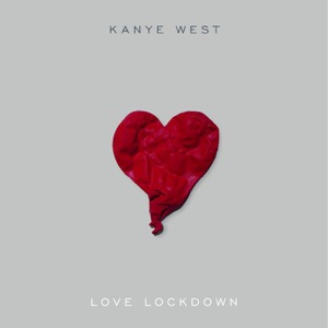 Love Lockdown - Single Mp3 Download