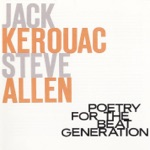 Jack Kerouac - Sounds of the Universe Coming in My Window (with Steve Allen)