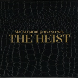 Macklemore & Ryan Lewis - Ten Thousand Hours