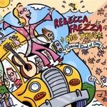Rebecca Frezza & Big Truck - Come On Out
