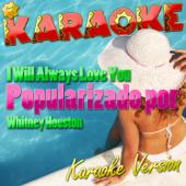 I Will Always Love You (Popularizado Por Whitney Houston) [Karaoke Version]