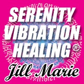 Serenity Vibration Healing® and Paths of Mastery