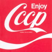 Enjoy CCCP (Remastered)