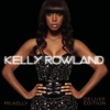 Ms. Kelly: Deluxe Edition, Kelly Rowland