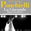Ponchielli - La Gioconda - Danse des Heures