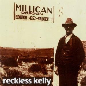 Reckless Kelly - I Still Do