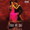 Bas Ek Pal Original Motion Picture Soundtrack