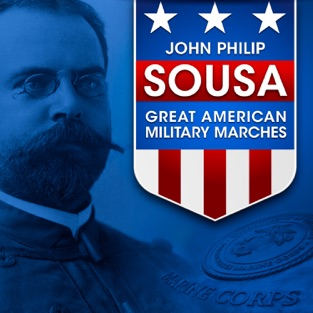 John Philip Sousa: Great American Military Marches – Various Artists