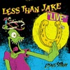Losing Streak (Live), Less Than Jake