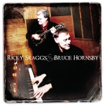 Ricky Skaggs & Bruce Hornsby - Across the Rocky Mountains
