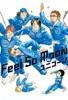 Feel So Moon - Single ジャケット写真