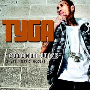 Coconut Juice (feat. Travis McCoy) - Single Mp3 Download