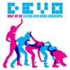 What We Do: Electro-Devo Remix Cornucopia - EP ジャケット写真