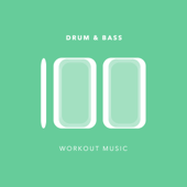 100 Drum and Bass Workout Music
