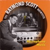 Bugle Call Rag  - Raymond Scott Quintette
