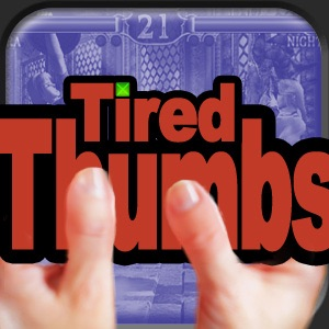 Tired Thumbs LIVE!!!