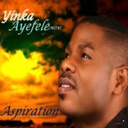 Aspiration - Yinka Ayefele