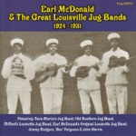 Earl McDonald & The Great Louisville Jug Bands 1924-1931
