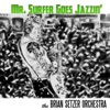 Mr. Surfer Goes Jazzin' - Single, The Brian Setzer Orchestra