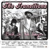 The Transitions - Back In da Days