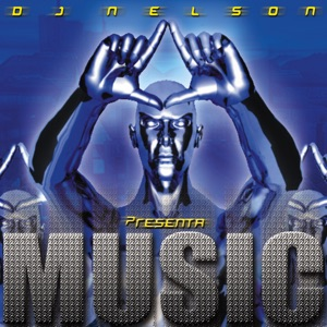 DJ Nelson Presenta Music Mp3 Download