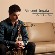 Can't Stop Now - Vincent Ingala - Vincent Ingala