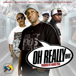 Oh Really Remix (feat. Talib Kweli & Geo of Blue Scholars) - Single Mp3 Download
