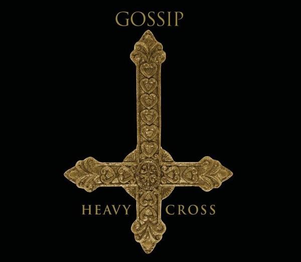 Gossip mit Heavy Cross