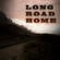 Long Road Home - Nic Ehrisman & The DankNewells