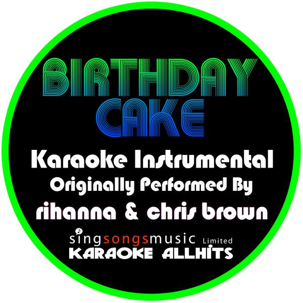 Rihanna Birthday Cake Feat Chris Brown Itunes Nemetas