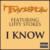 I Know - Single, Twista
