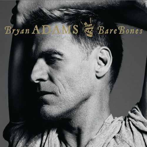 Bryan Adams - Bare Bones (Live)