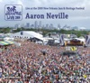 Live at 2009 New Orleans Jazz & Heritage Festival, Aaron Neville